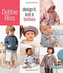 Design It Knit It : Babies - Debbie Bliss. Price $25.00