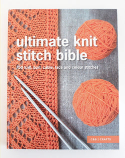 Ultimate Knit Stitch Bible - C & B Crafts. Price $38.75