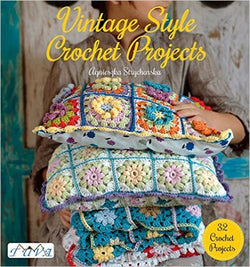 Vintage Style Crochet Projects - Agnieszka Strycharska. Price $26.30