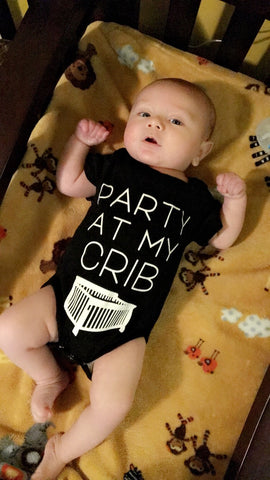 """Party at My Crib"" Black -  Onesies - The Tot Drawer"