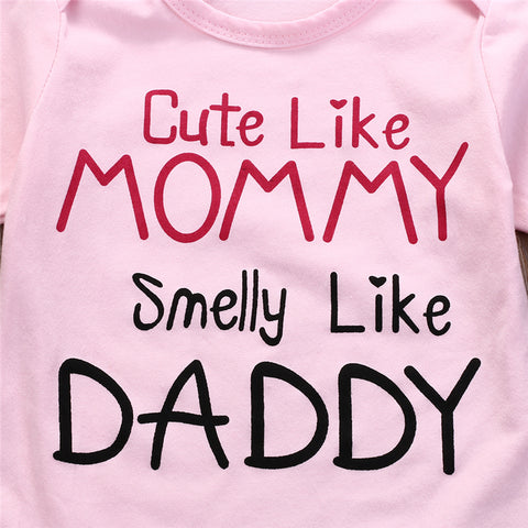 """Cute Like Mommy, Smelly like Daddy"" Pink 0-24M -  Onesies - The Tot Drawer"