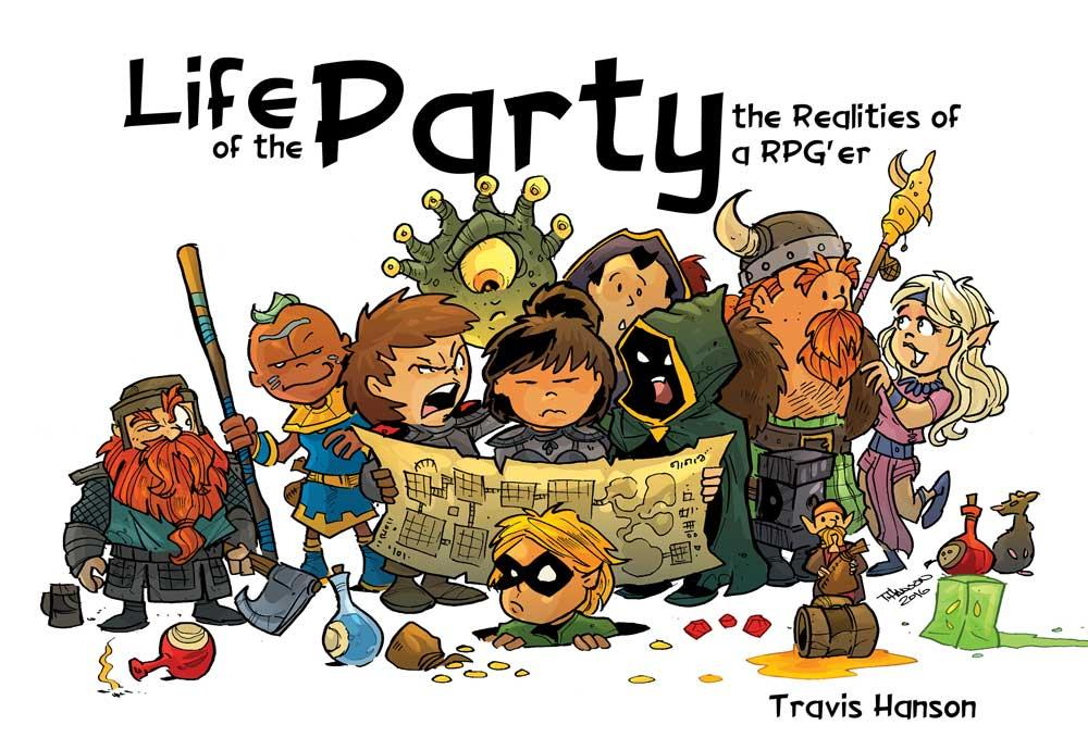 Life of the Party: The Realities of an RPG'er (Book 1)
