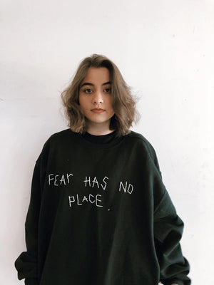 Fear Has No Place