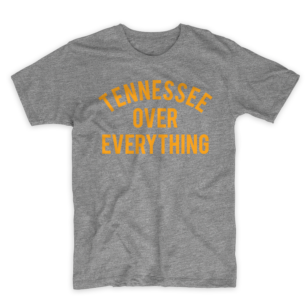 Tennessee over Everything Tee