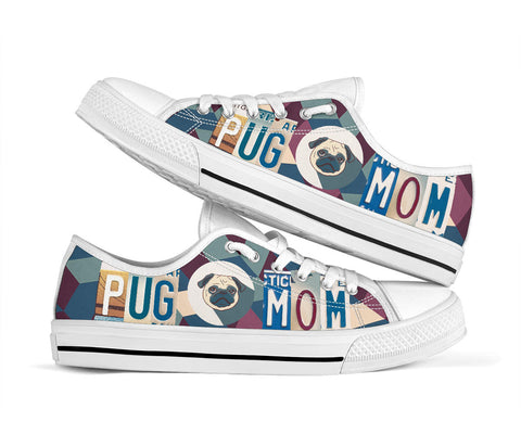 Pug Mom Low Top Shoes - MikeAndNikes™- We Just Did It - Cream of The Crop®