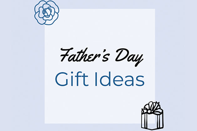 Gift ideas for every Dad on Father's Day