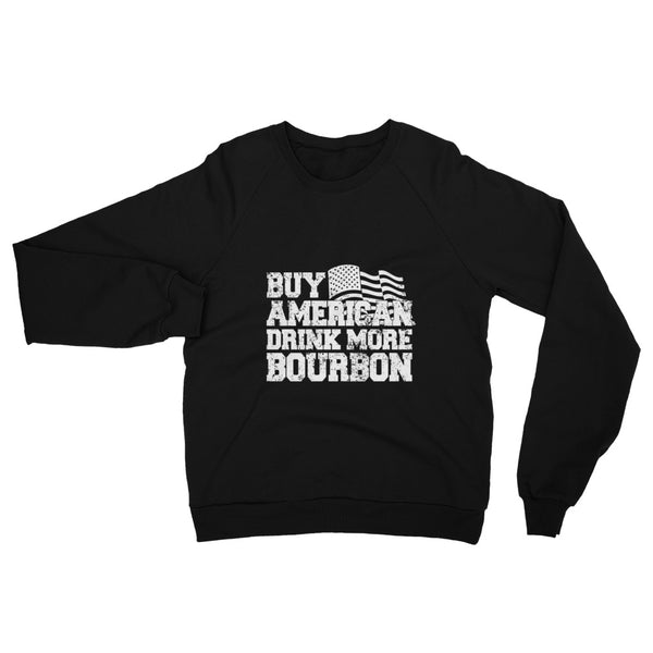 Unisex California Fleece Raglan Sweatshirt with Buy American Drink More Bourbon Print