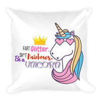 Humorous Be a Unicorn Basic Pillow