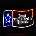 Don't Mess With Texas | Neon Sign - Garage / Window Sign