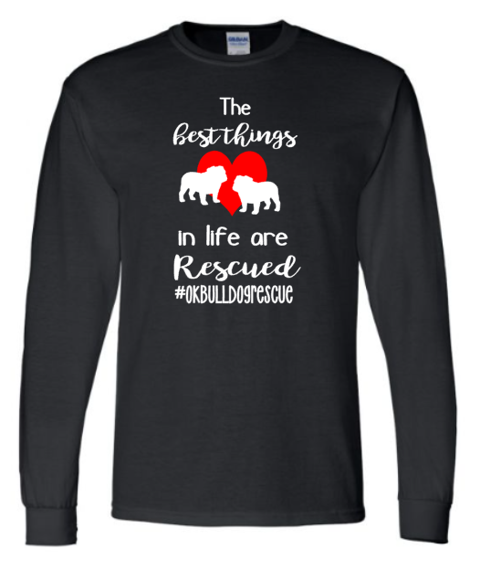Best Things in Life are Rescued- Tornado Alley Bulldog
