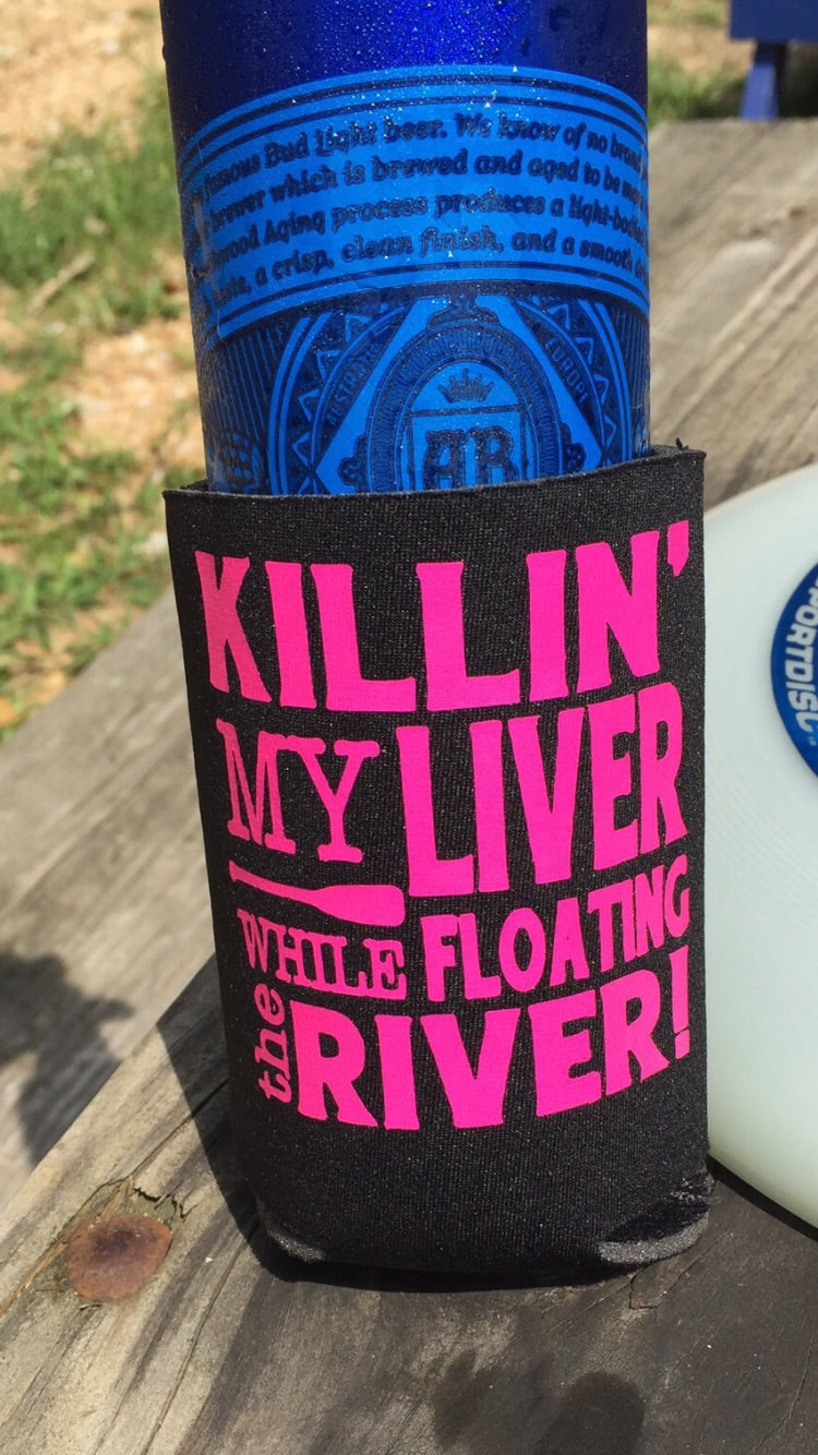 Killin My Liver on the River