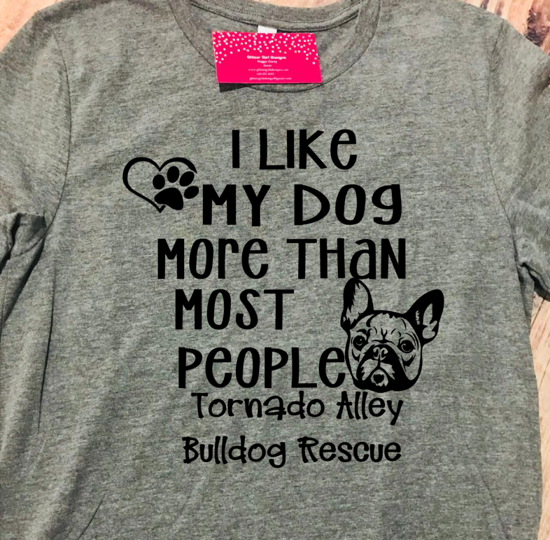 Like My Dog More Than Most People- Short Sleeve-Tornado Alley