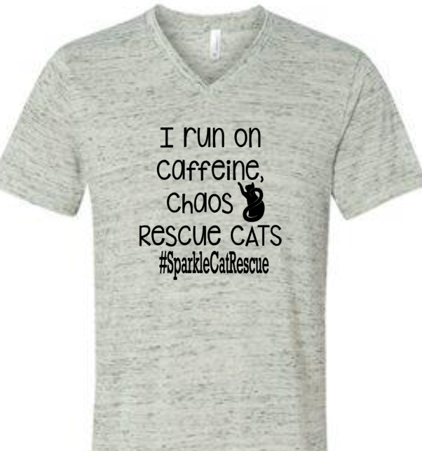 I Run on Caffeine, Chaos and Cats