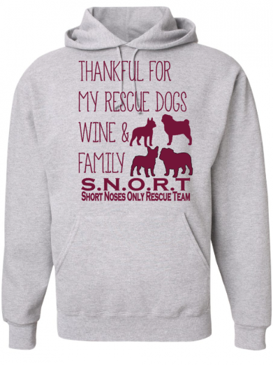 Thankful for Boston, Bulldog Or Pug, Wine and Family- Hoodie- SNORT