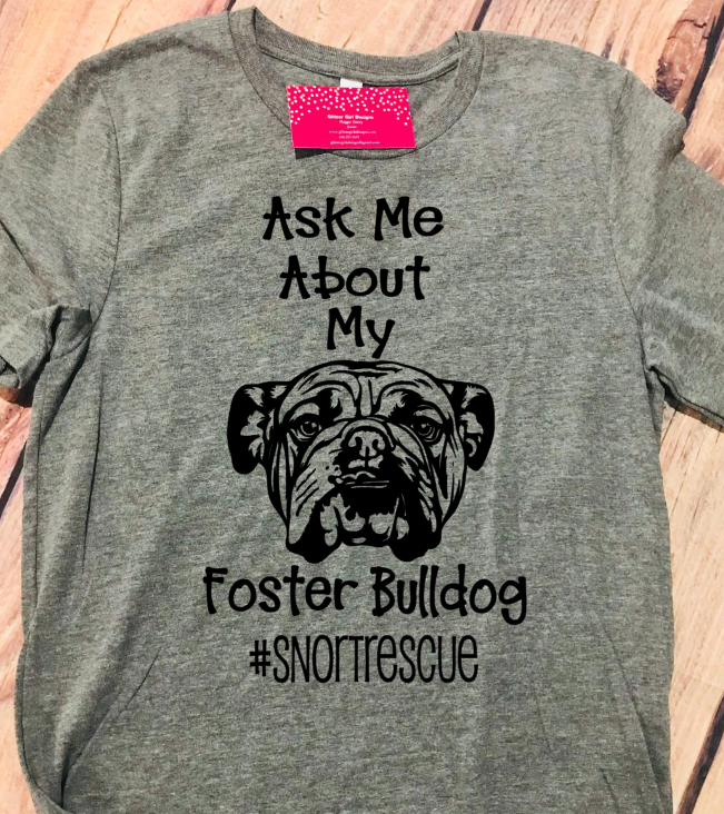Ask Me About My Foster SNORT