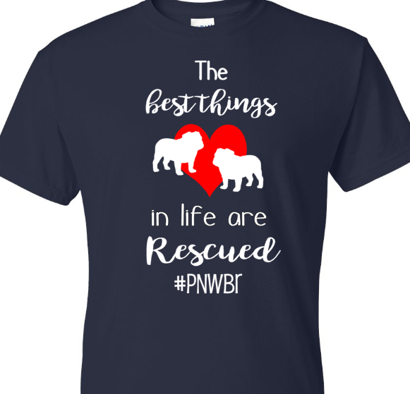 Best Things in Life are Rescued- Pacific NW