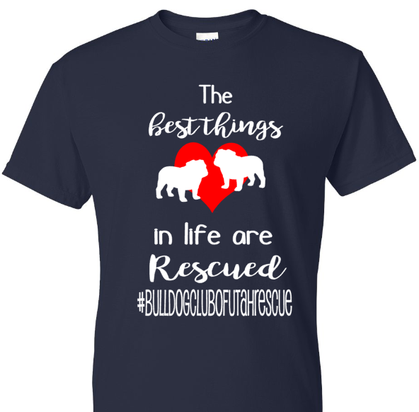 Best Things in Life are Rescued- Bulldog Club of Utah Rescue
