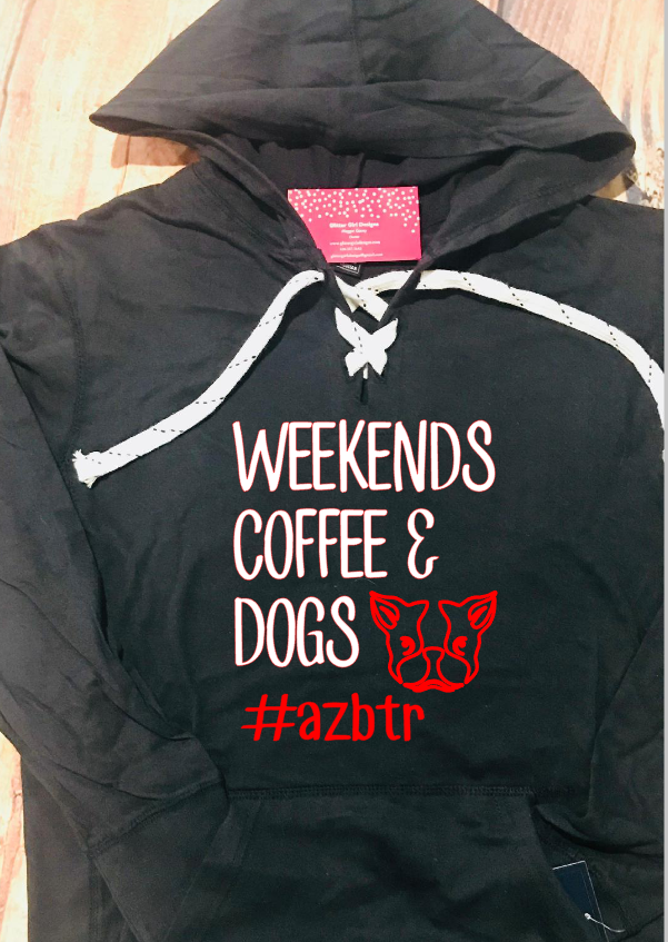 Weekends, Coffee and Dogs- AZBTR