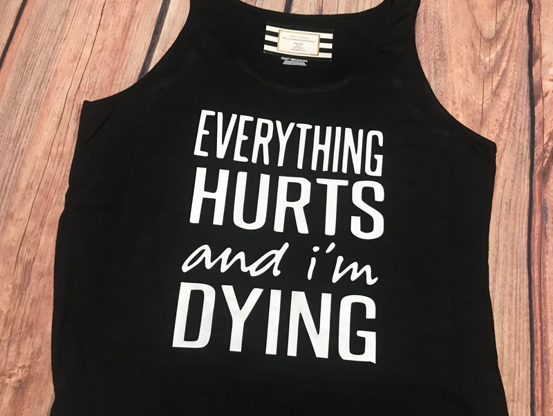 Oh Becky, Everything Hurts, I don't Sweat, Suck it up