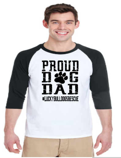 Proud Dog Dad- Lucky Bulldogs