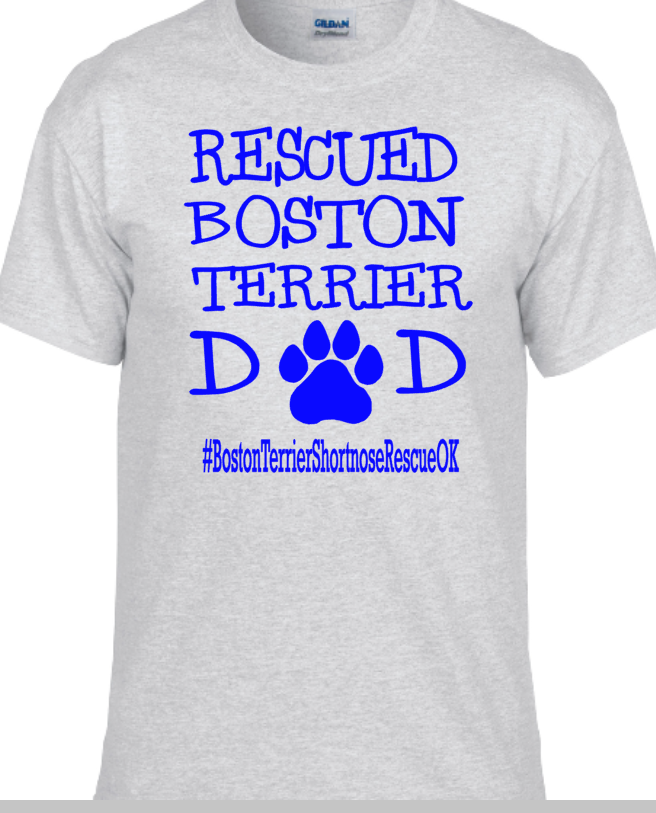 Rescued Dog Dad- Boston OKC