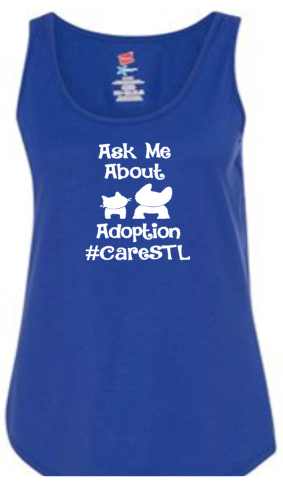Tank Tops- Adopt or Ask Me About Adoption