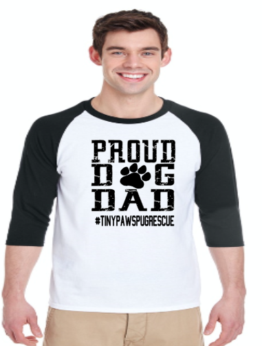 Proud Dog Dad- Tiny Paws