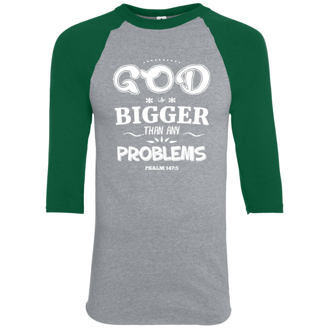 Bigger than Any Problems