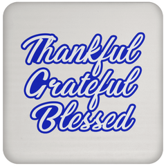 Thankful, Grateful, Blessed Coaster