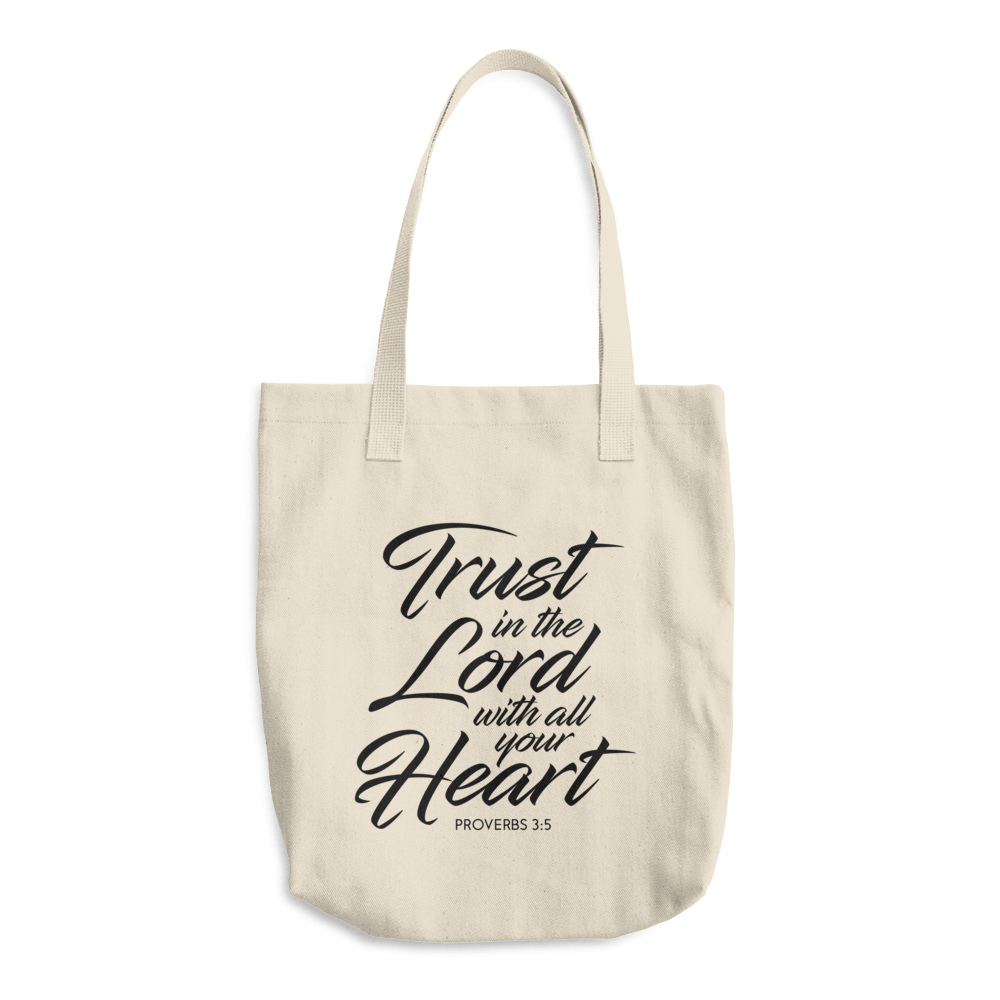 Trust In The Lord With All Your Heart Tote Bag
