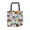 Thankful, Grateful, Blessed,Tote bag