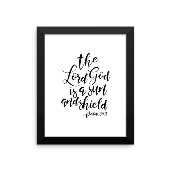 The Lord God is a Sun & a Shield