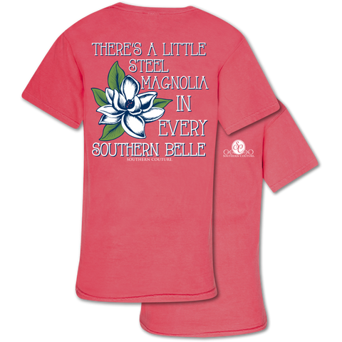 There's a Little Steel Magnolia in Every Southern Belle Tee