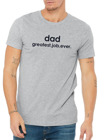 "Boymom ""Dad Greatest Job Ever"" Tee"