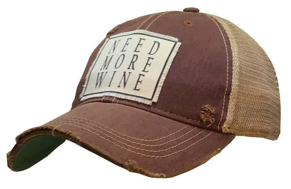 """Need More Wine "" Distressed Trucker Cap"