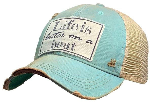 "Life Is Better On A Boat."" Distressed Trucker Cap"