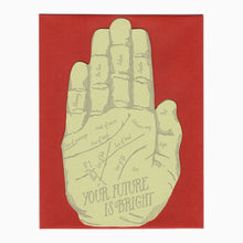 Your Future is Bright Palmistry letterpress card