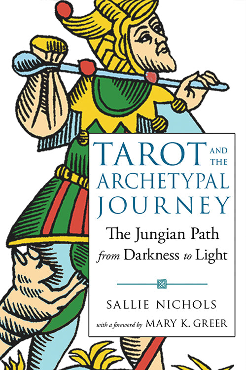 Tarot and the Archetypal Journey: The Jungian Path from Darkness to Light
