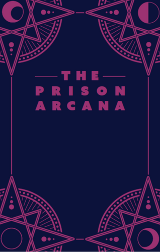 The Prison Arcana Zine: Digital Download