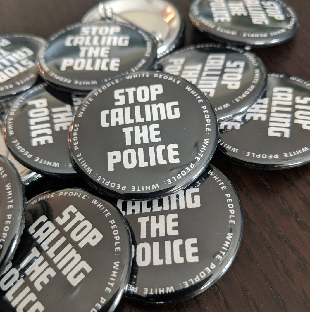 Stop Calling the Police button