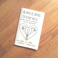 Awesome Ovaries and other things you may not know about your changing body