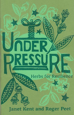 Under Pressure: Herbs for Resiliance