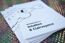 Introduction to Intuition + Clairvoyance