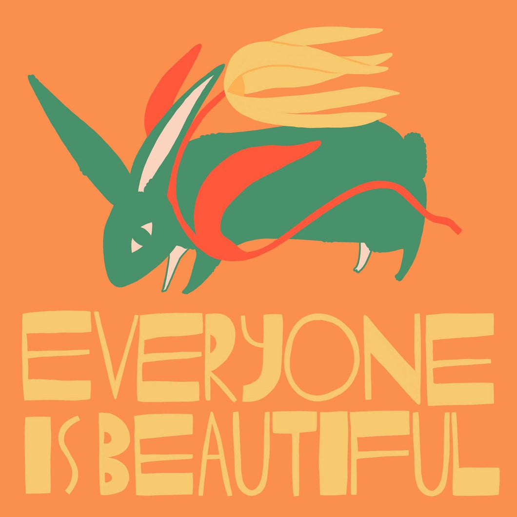 Everyone is Beautiful print