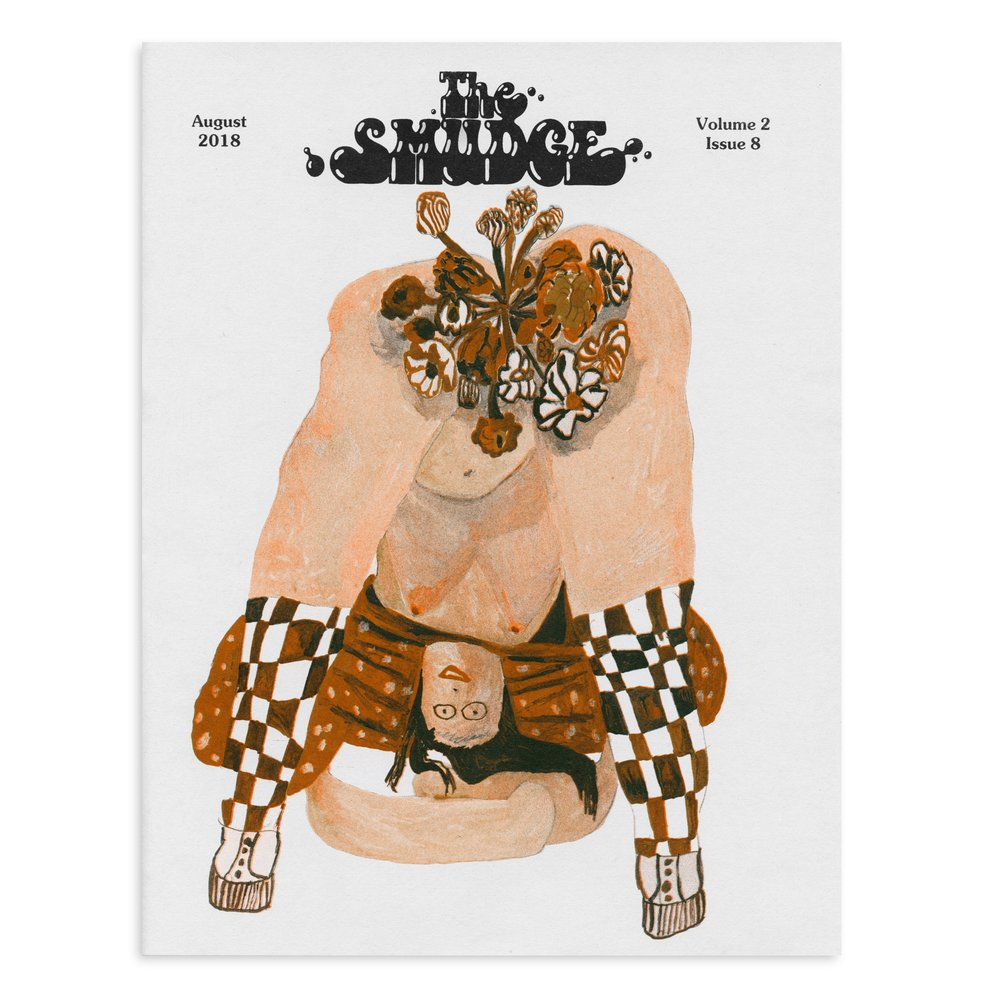 The Smudge Vol. 2 Issue 8--August 2018