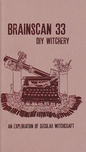 Brainscan #33: DIY Witchery (An Exploration of Secular Witchcraft)