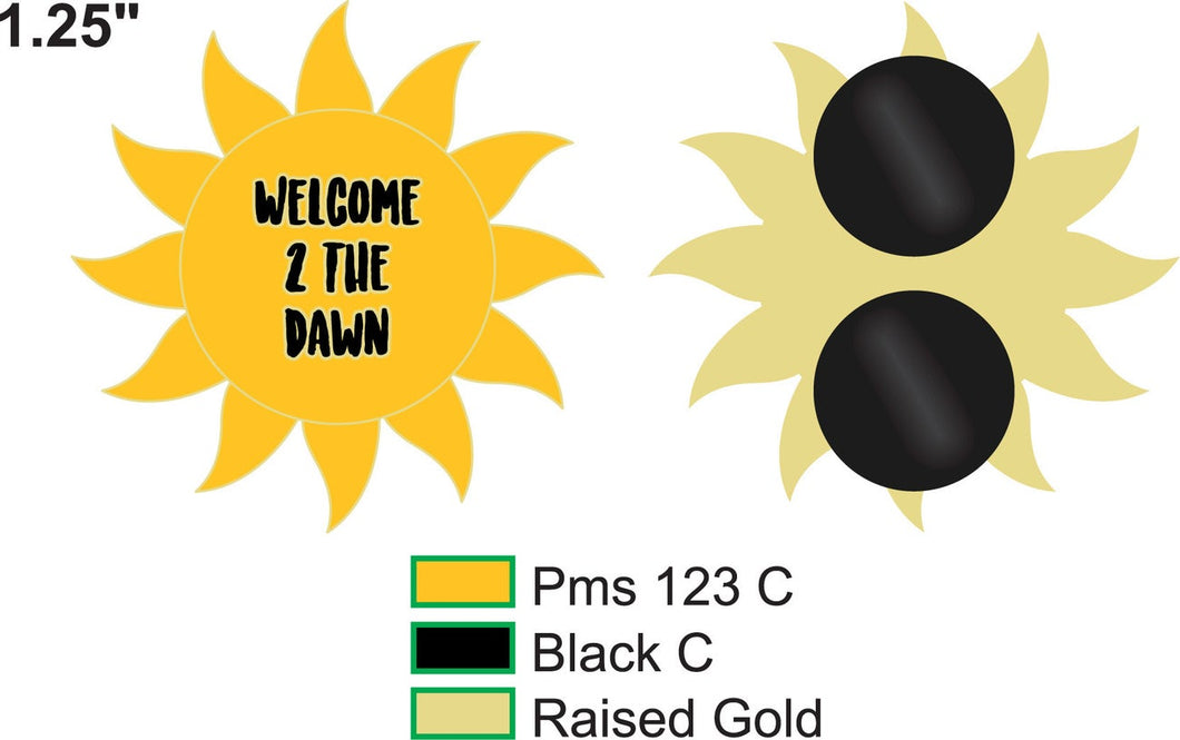 Welcome 2 the Dawn pin