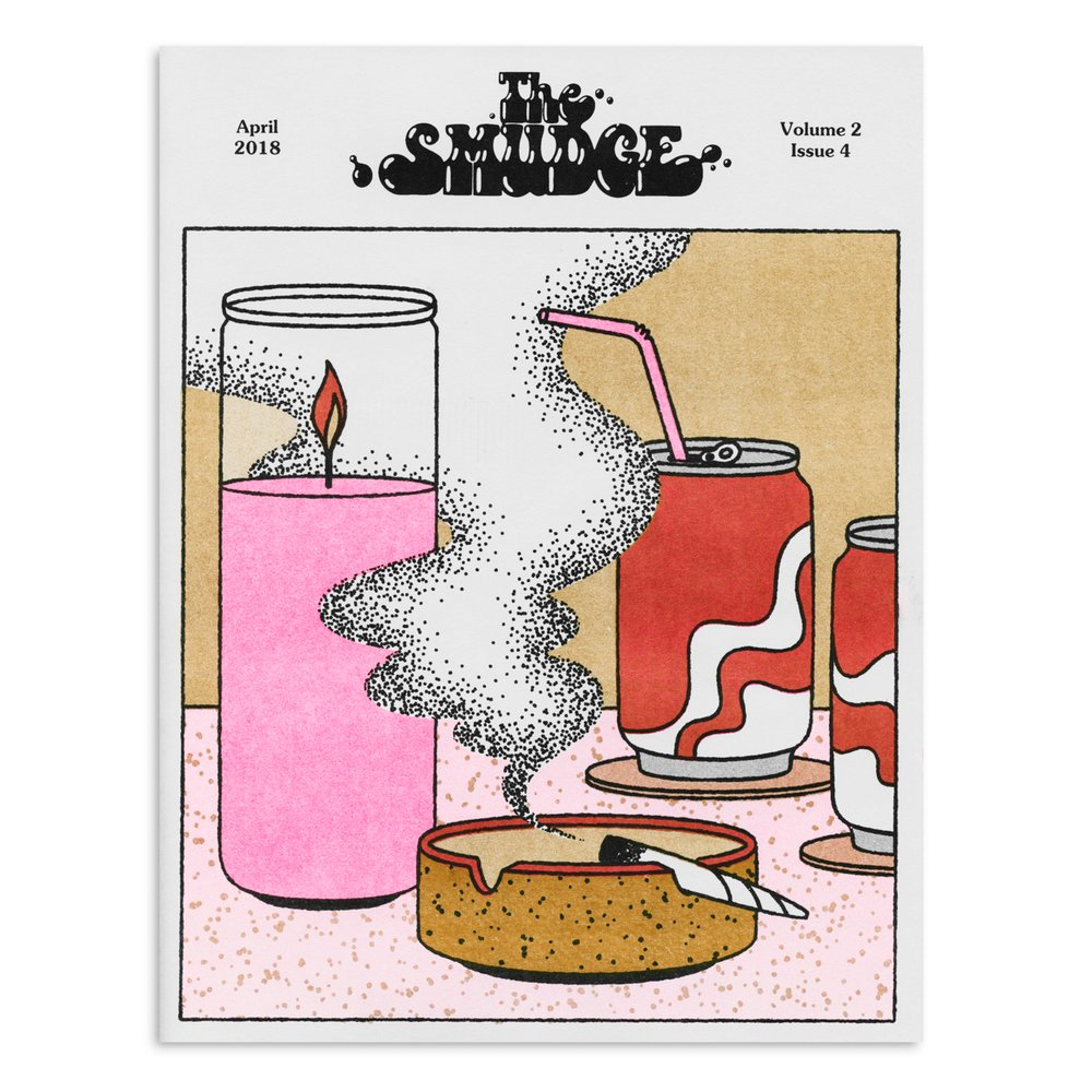 The Smudge Vol. 2 Issue 5--April 2018
