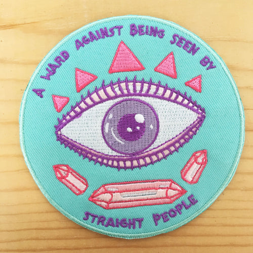 A Ward Against Being Seen by Straight People patch