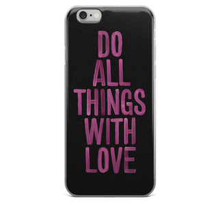 Do All Things With Love Phone Case - Guestbookery